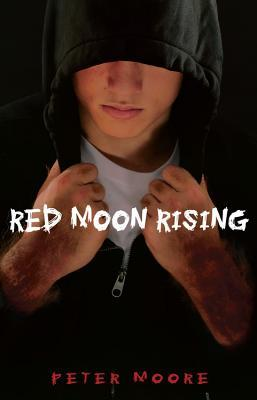 Red Moon Rising Red Moon Rising by Peter Moore