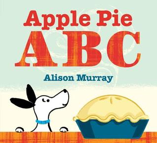 Apple Pie ABC by Alison Murray