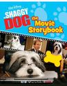 The Shaggy Dog: The Movie Storybook