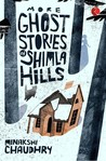 More Ghost Stories of Shimla Hills