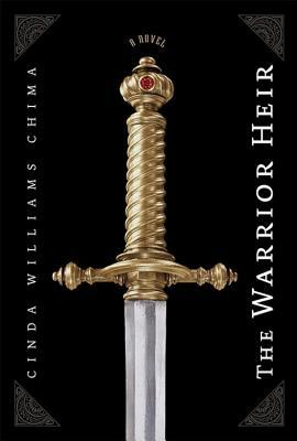 The Warrior Heir by Cinda Williams Chima