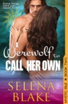 A Werewolf to Call Her Own (Mystic Isle, #2)