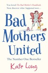 Bad Mothers United