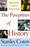 The Pawprints of History: Dogs and the Course of Human Events