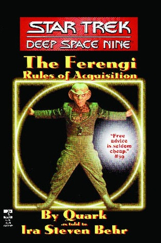 The Ferengi Rules of Acquisition by Ira Steven Behr