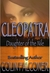 Cleopatra: Daughter of the Nile