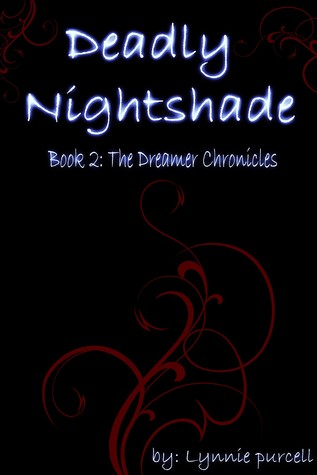 Deadly Nightshade (Dreamer Chronicles, #2)