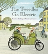The Tweedles Go Electric