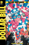Before Watchmen: Dollar Bill (One-Shot)