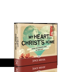My Heart...Christ's Home:  Giving God Unlimited Access To Your Heart