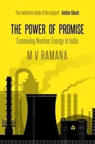 The Power of Promise Examining Nuclear Energy in India