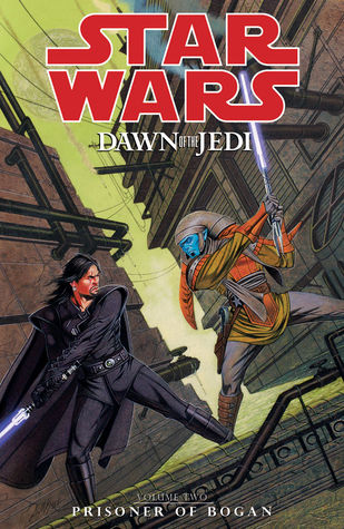Star Wars: Dawn of the Jedi, Volume 2: Prisoner of Bogan (Star Wars: Dawn of the Jedi #2)