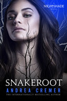 Snakeroot (Nightshade Legacy #1; Nightshade World #7)