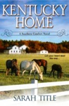 Kentucky Home (Southern Comfort, #1)