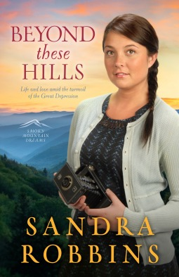 Beyond These Hills (Smoky Mountain Dreams Trilogy #3)