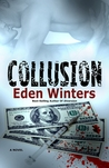 Collusion by Eden Winters