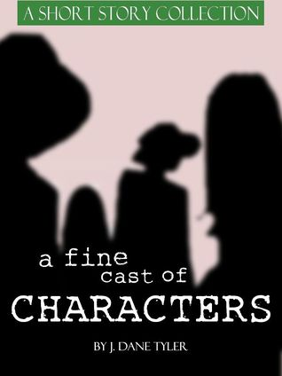 A Fine Cast of Characters