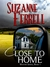 Close To Home (Westen Series, #1)