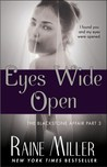 Eyes Wide Open by Raine Miller