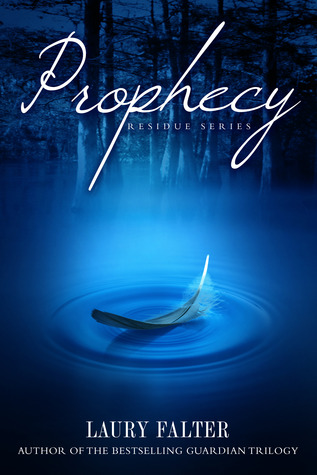 Prophecy (Residue #4)