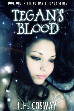 Tegan's Blood by L.H. Cosway