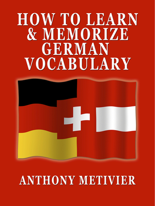 How to Memorize German Vocabulary ... Using a Memory Palace Specifically Designed for the German Language