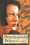 The Heavenward Path (Mitsuko, #2)