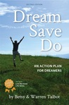 Dream Save Do: An Action Plan for Dreamers Like You