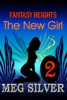 The New Girl (Fantasy Heights, #2)