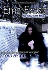 Ema Frost (The Urban Untold Story)