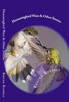 Hummingbird Wars and Other Stories