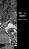 Slow Ride (Riding With Honor, #2)