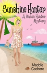 Sunshine Hunter (Susan Hunter Mystery, #1)