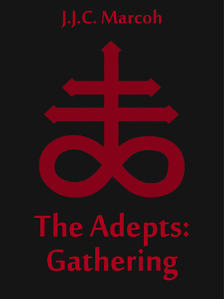 The Adepts: Gathering