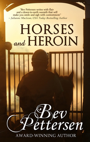 Horses and Heroin (Racetrack Romance #4)