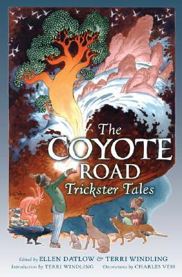 The Coyote Road by Ellen Datlow