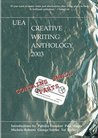 UEA Creative Writing Anthology 2003: Contains Small Parts