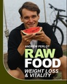 Raw Food for Weight Loss & Vitality