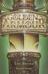 The Sword (Golden Armour, #4)