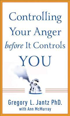 Controlling Your Anger Before It Controls You: A Guide for Women