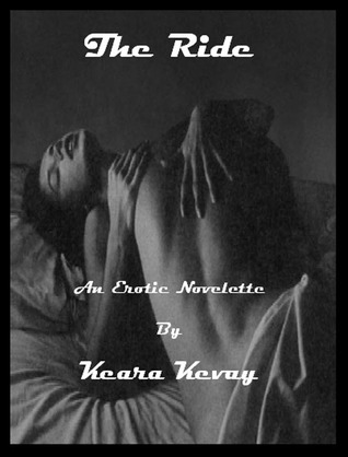 The Ride by Keara Kevay