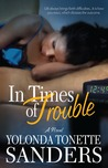 In Times of Trouble: A Novel