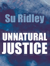 Unnatural Justice