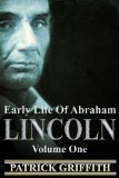 Early Life of Abraham Lincoln