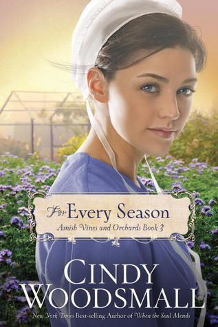 For Every Season (Amish Vines and Orchards #3)