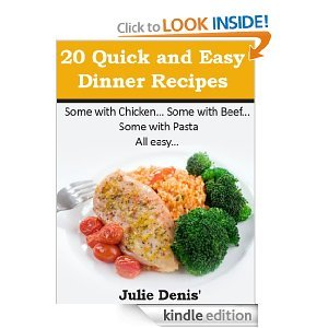 20 Quick and Easy Dinner Recipes (Quick and Easy Recipes)