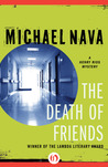 The Death of Friends (Henry Rios Mystery, #5)