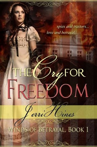 The Cry For Freedom (Winds of Betrayal #1)