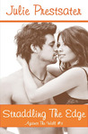 Straddling the Edge (Against the Wall, #3)