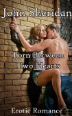 Torn Between Two Hearts